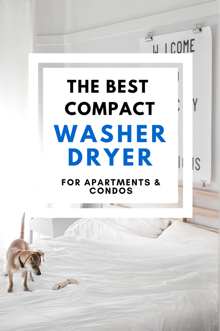 The Best Compact Washer and Dryer for a Small Apartment | Small ...