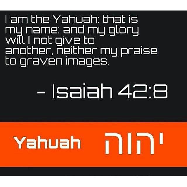 Yahuah Isaiah 42:8   Hebrew: Edification of Yahuah + Yahusha