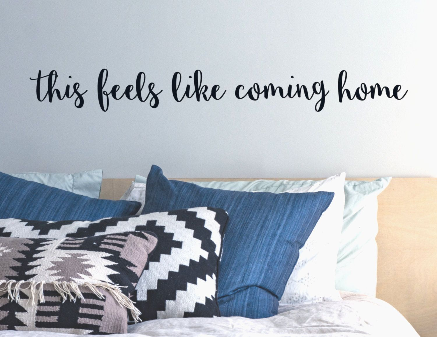 This Feels Like Coming Home Bedroom Wall Decal - Over The ...