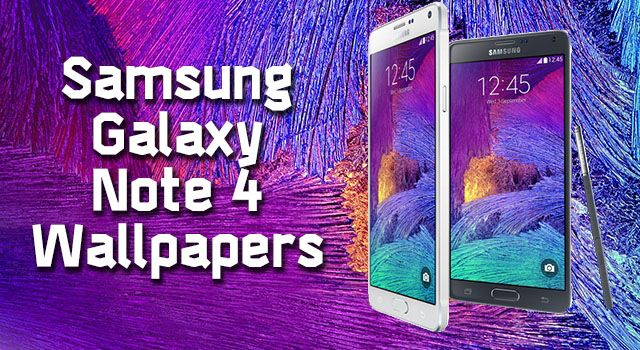 Top 10 Samsung Galaxy Note 4 Ultra Hd Wallpapers