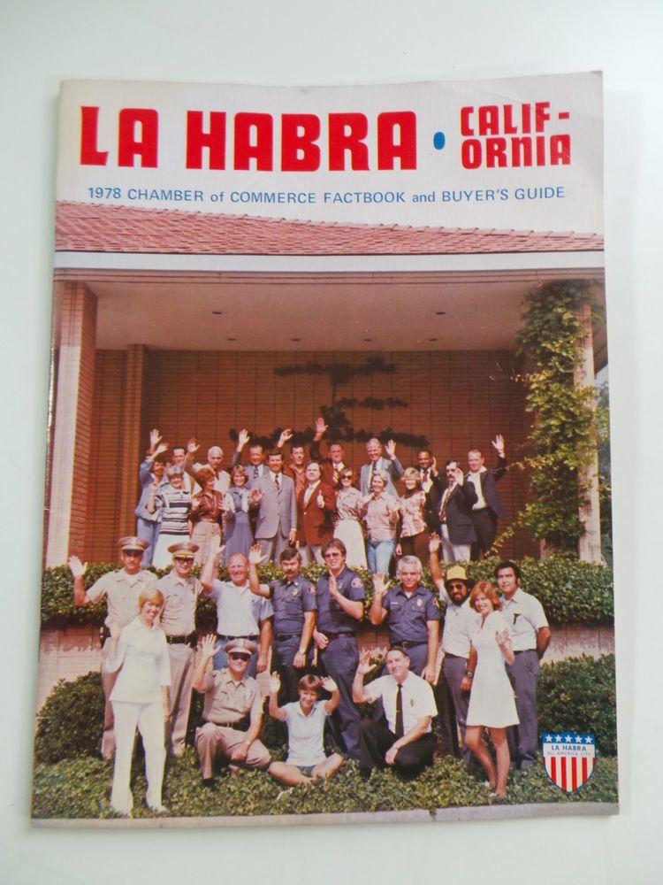 1978 LA HABRA California Chamber Of Commerce FACTBOOK Guide History Genealogy