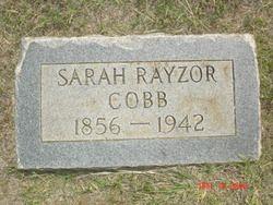 Sarah Elizabeth 'Sallie' <i>Rayzor</i> Cobb