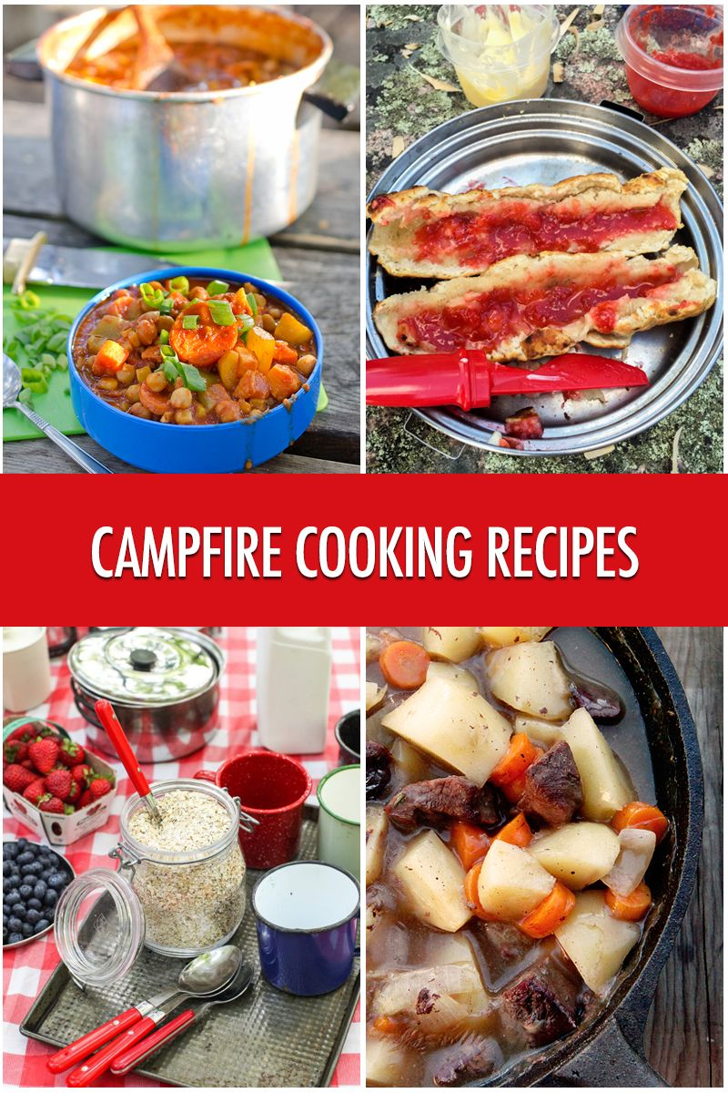 Cooking Over A Campfire 9 Recipe Ideas Campfire Cooking Recipes