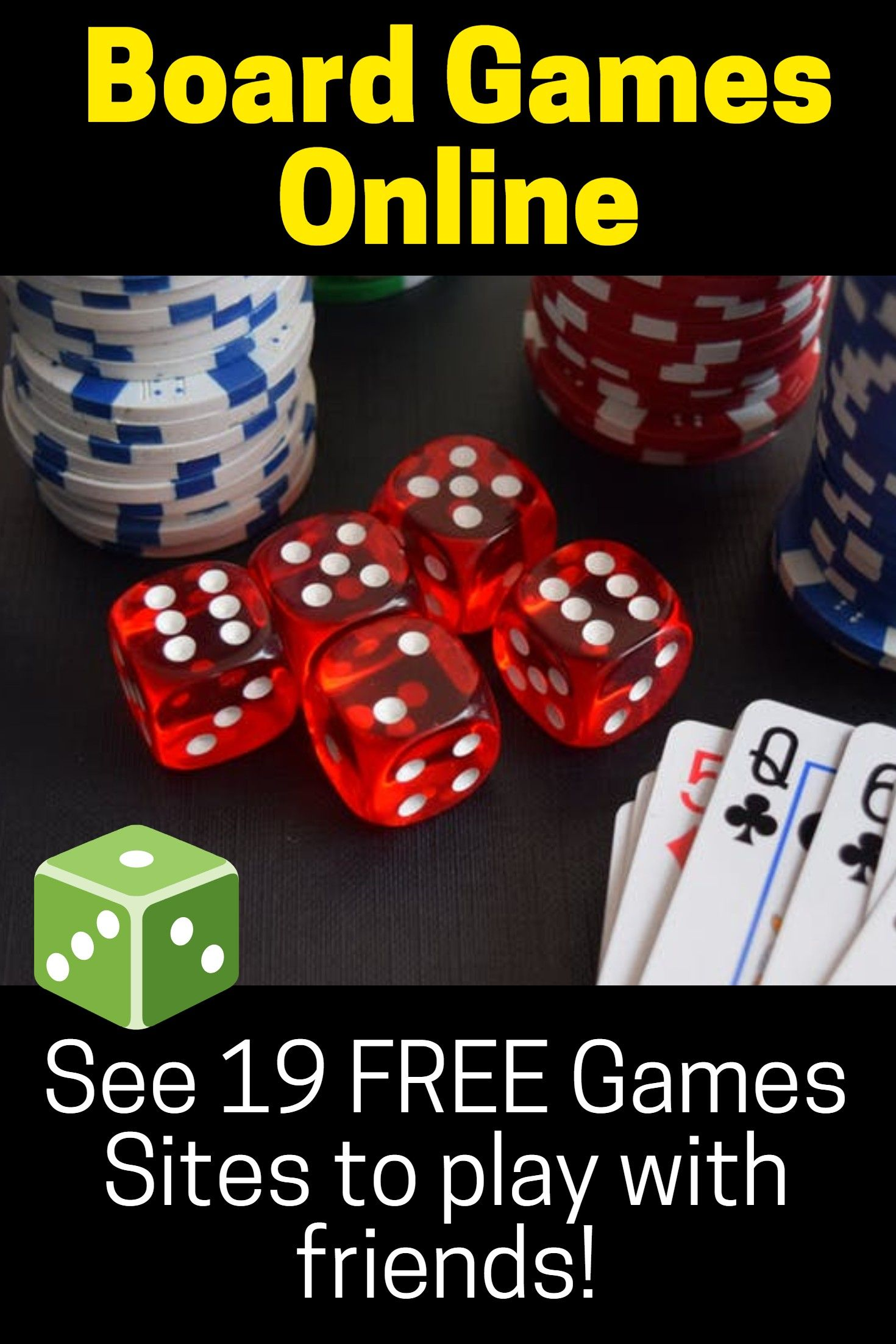 BOARD GAMES ONLINE See [19 FREE Games Sites] to play with