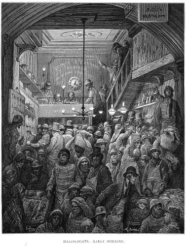 "Billingsgate, early morning (from Blanchard Jerrold and Gustave Doré's 1872 ""London: A Pilgrimage"")"
