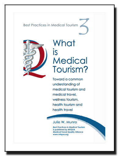 What Is Medical Tourism By Julie Munro Medical Tourism Medical Travel Health Tourism And Wellness Tourism Explain Medical Tourism Tourism Malaysia Tourism