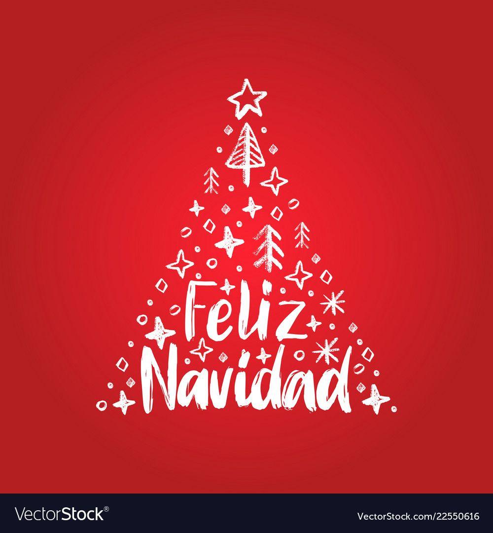 Feliz Navidad Handwritten Phrase Translated From Spanish Merry Christmas Vector Decorative Spruce Illustration On Red Background Feliz Navidad Feliz Navidad