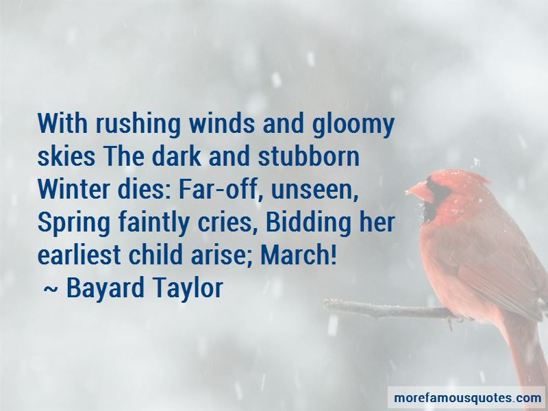 famous quotes about gloomy skies bayard taylor rushing