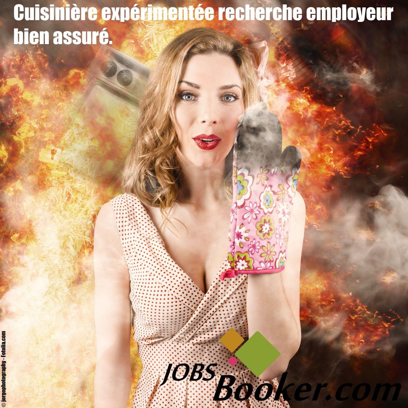 """Cuisinière expérimentée recherche employeur bien assuré"" #JobSurMesure #Emploi #JobsBooker"