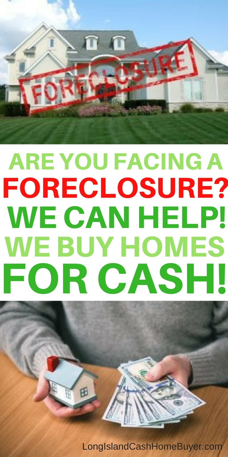 Are You Facing A Foreclosure We Can Help We Buy Homes For Cash Long Island Cash Home Buyer We Ve B We Buy Houses Sell Your House Fast Sell My House Fast