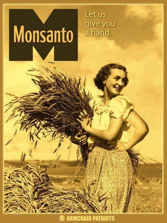 Monsanto:  Let us give you a hand...remember the name...this company is slowly killing us all! Research this company!!!