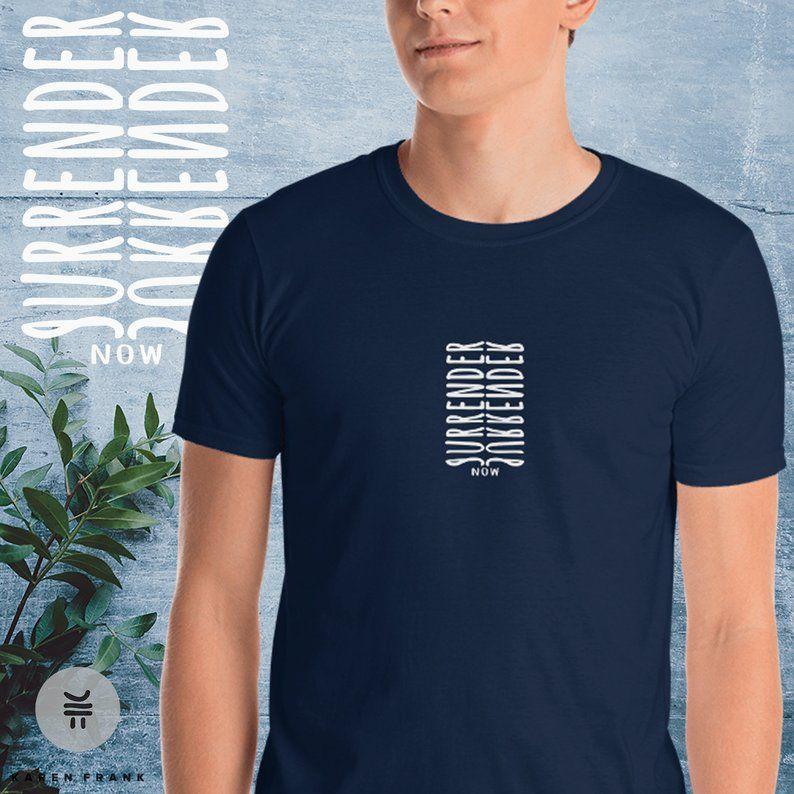 Surrender spiritual shirt meditation shirt mindfulness ...