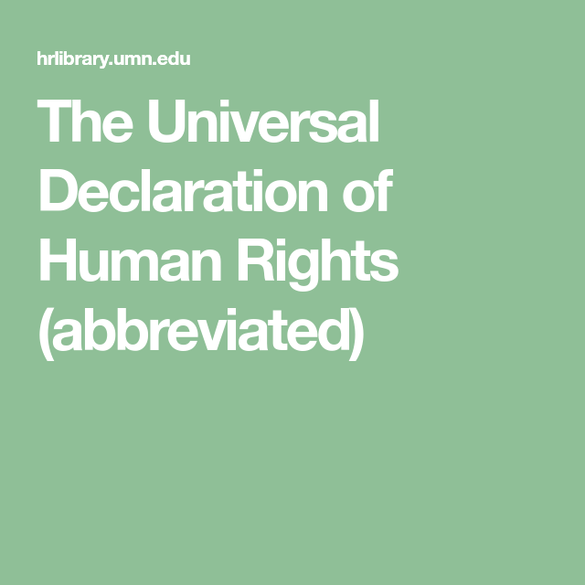The Universal Declaration Of Human Rights Abbreviated Declaration Of Human Rights Human Human Rights