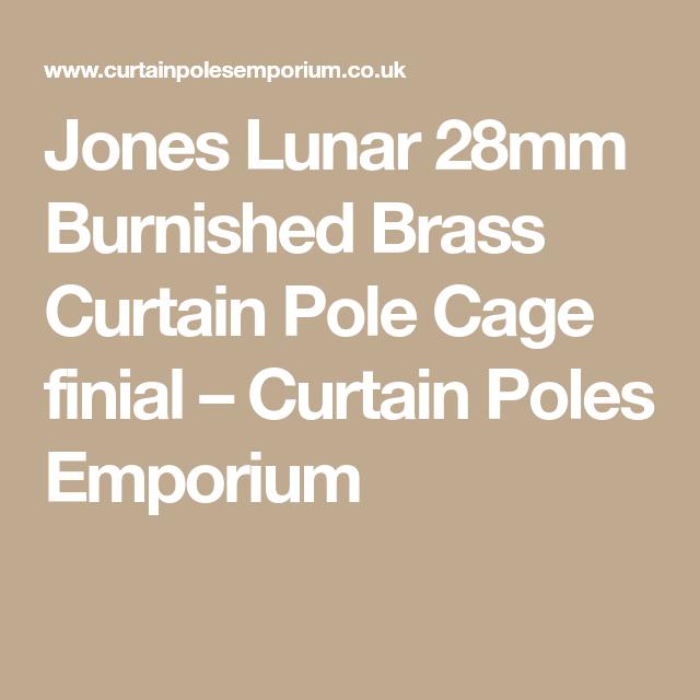 Jones Lunar 28mm Burnished Brass Curtain Pole Cage Finial