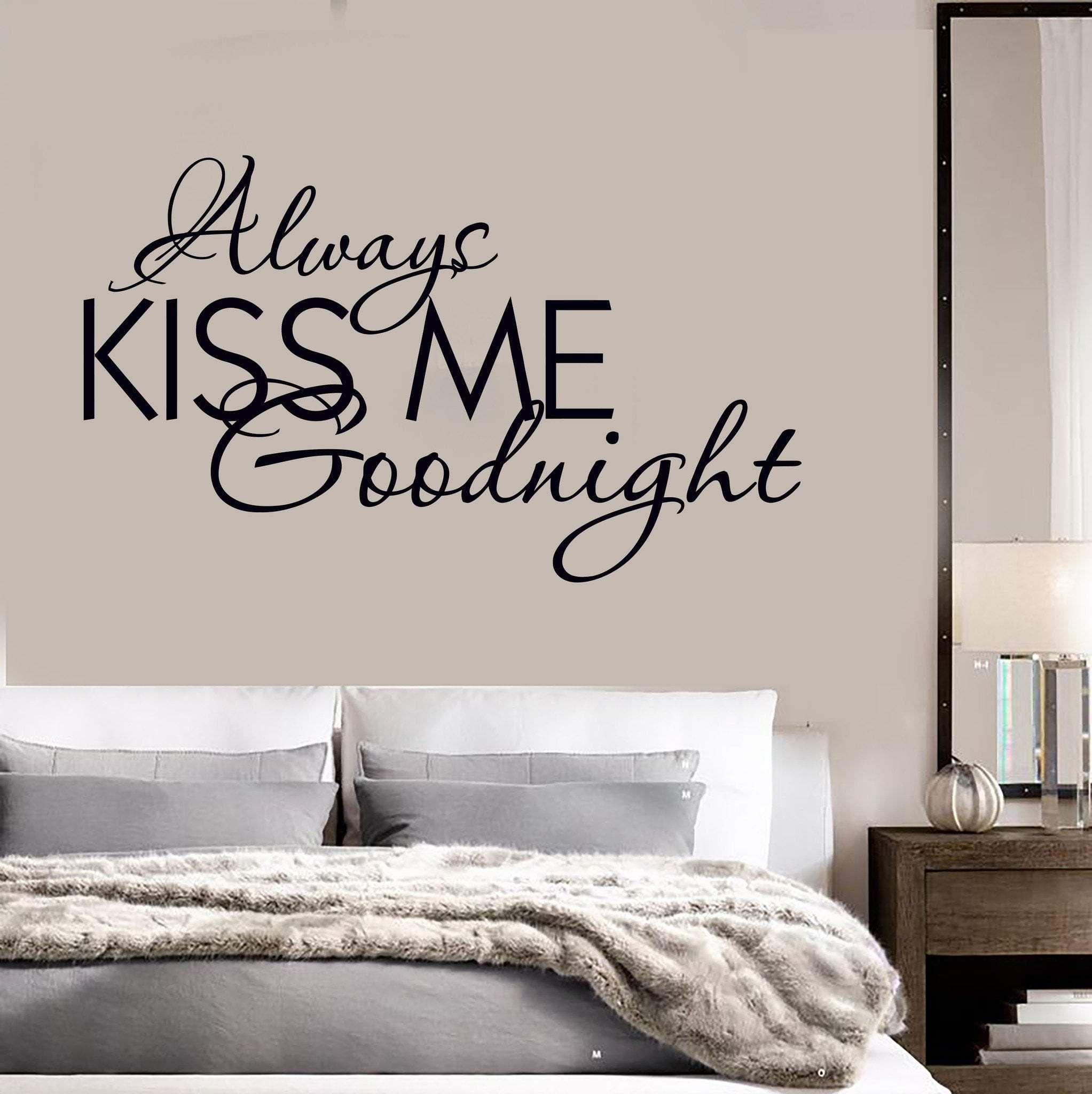 WALL ART vinyl decal sticker bedroom ALWAYS KISS ME