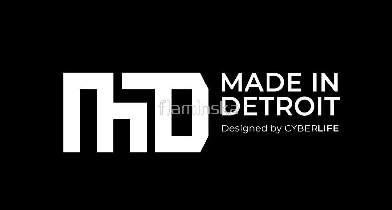 """""""made in Detroit, designed by CyberLife"""" by flaminska"""