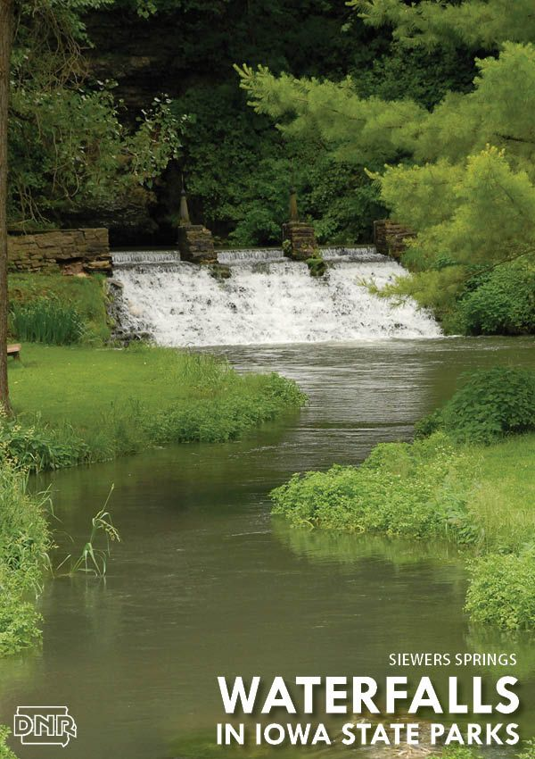 7 Must See Waterfalls In Iowa State Parks State Parks Iowa