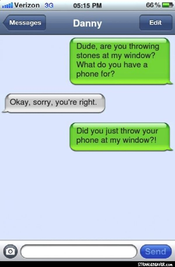 To stupid send messages STUPID FUNNY