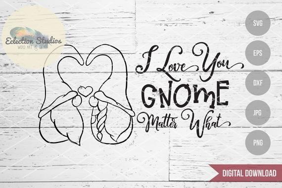 Download Valentine svg, Gnome SVG, I Love You Gnome Matter What ...