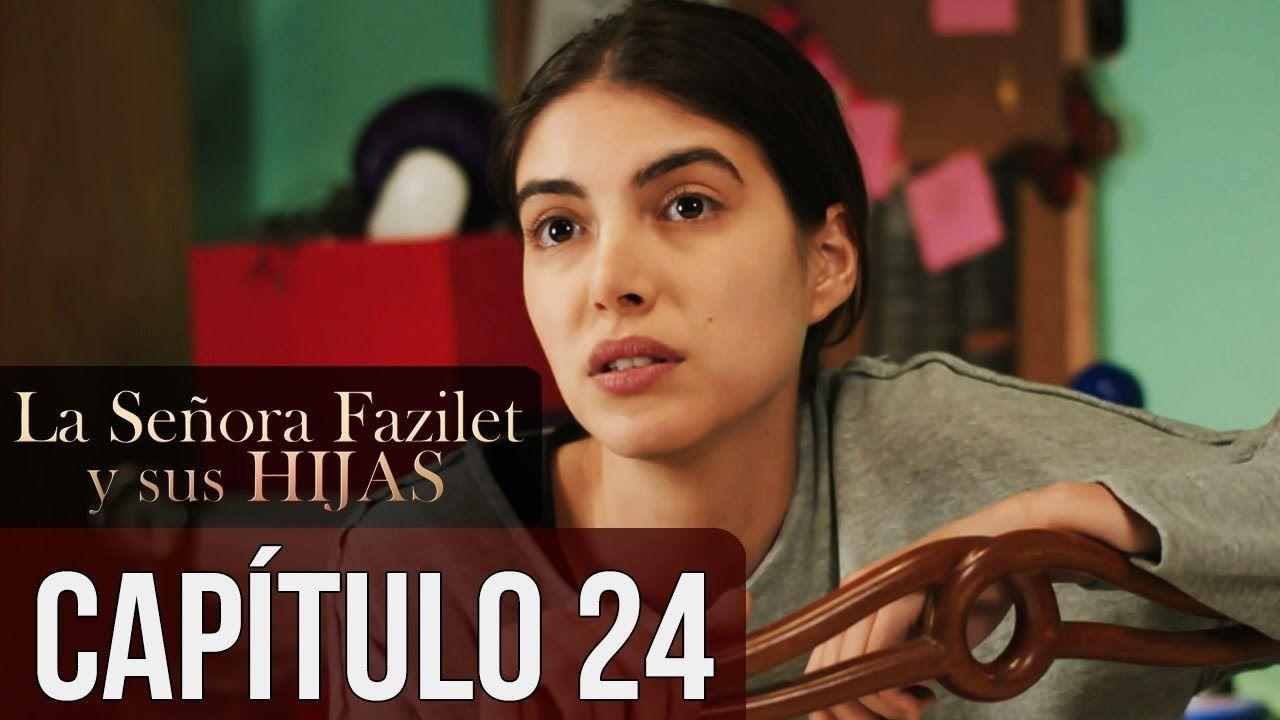 La Señora Fazilet Y Sus Hijas Capítulo 24 Audio Español Hijos Español Novelas