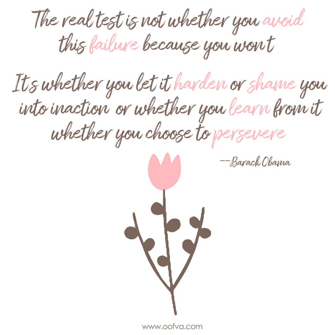Todayu0027s Quote :: The Real Test Is Not Whether You Avoid This Failure,  Because You Wonu0027t. Itu0027s Whether You Let It Harden Or Shame You Into  Inaction, ...