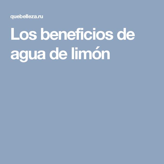 Los beneficios de agua de limón