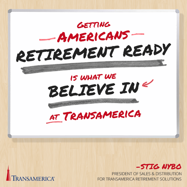 Getting American S Retirement Ready Is What We Believe In At Transamerica Stig Nybo Life Insurance Quotes American Life Insurance Life Insurance Agent