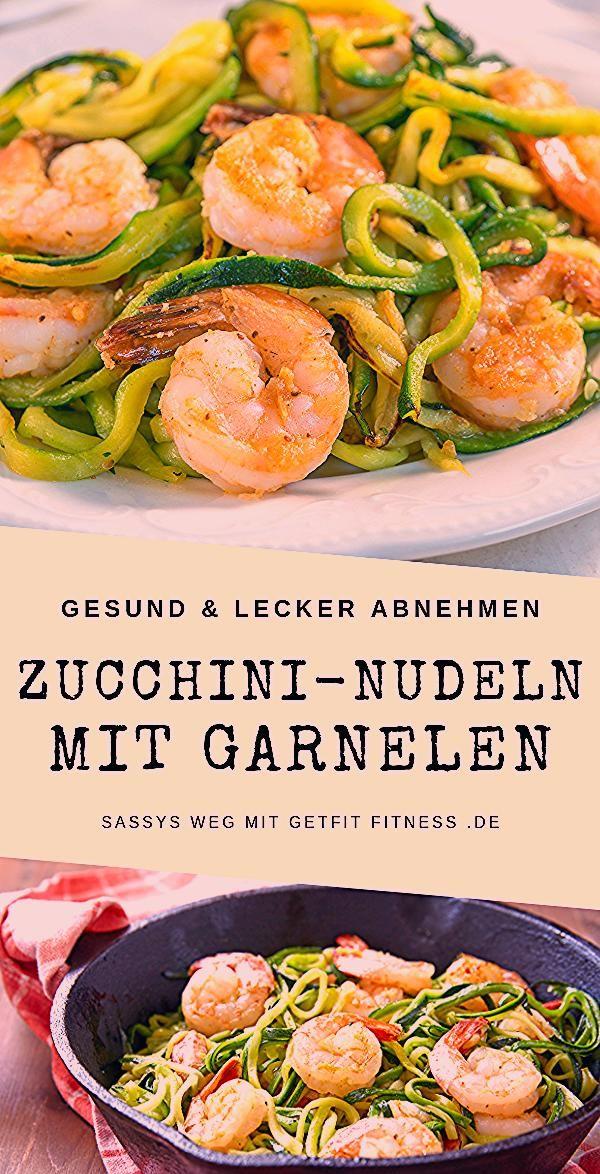 Zucchini-Nudeln mit Garnelen - Sassys Weg mit GetFit Fitness - Low carb meals - #Carb #fitness #garn...