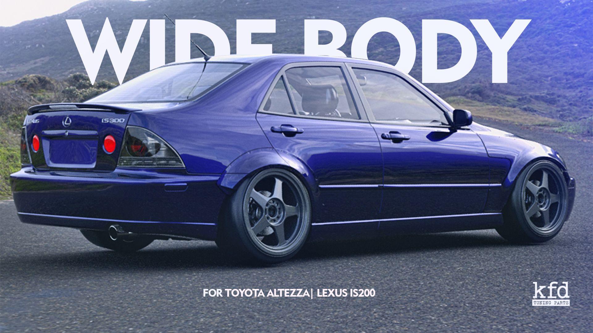 Wide Body For Toyota Altezza Lexus Is200 Is300 Lexus Is300 Lexus Lexus Cars