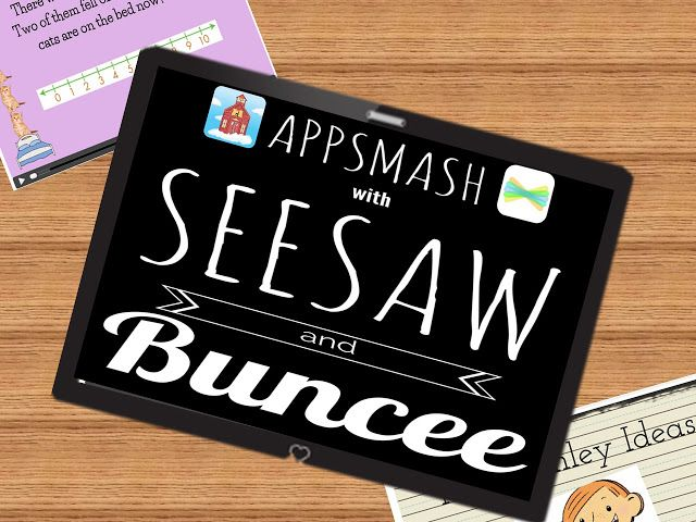 App Smashing with Buncee and Seesaw and Freebie Seesaw