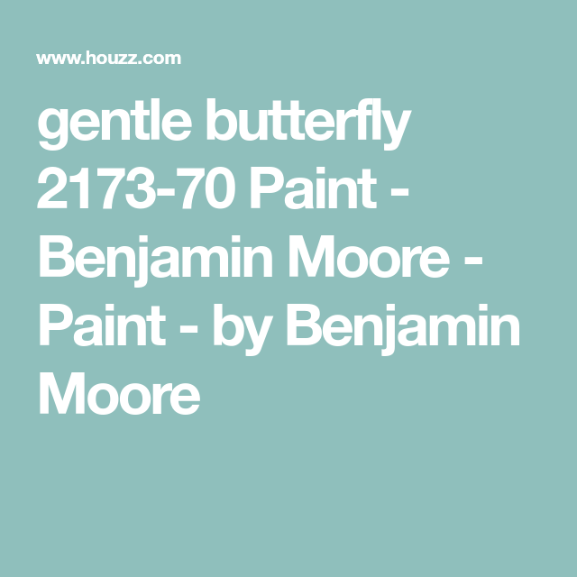 Gentle Butterfly 2173 70 Paint Benjamin Moore Paint By