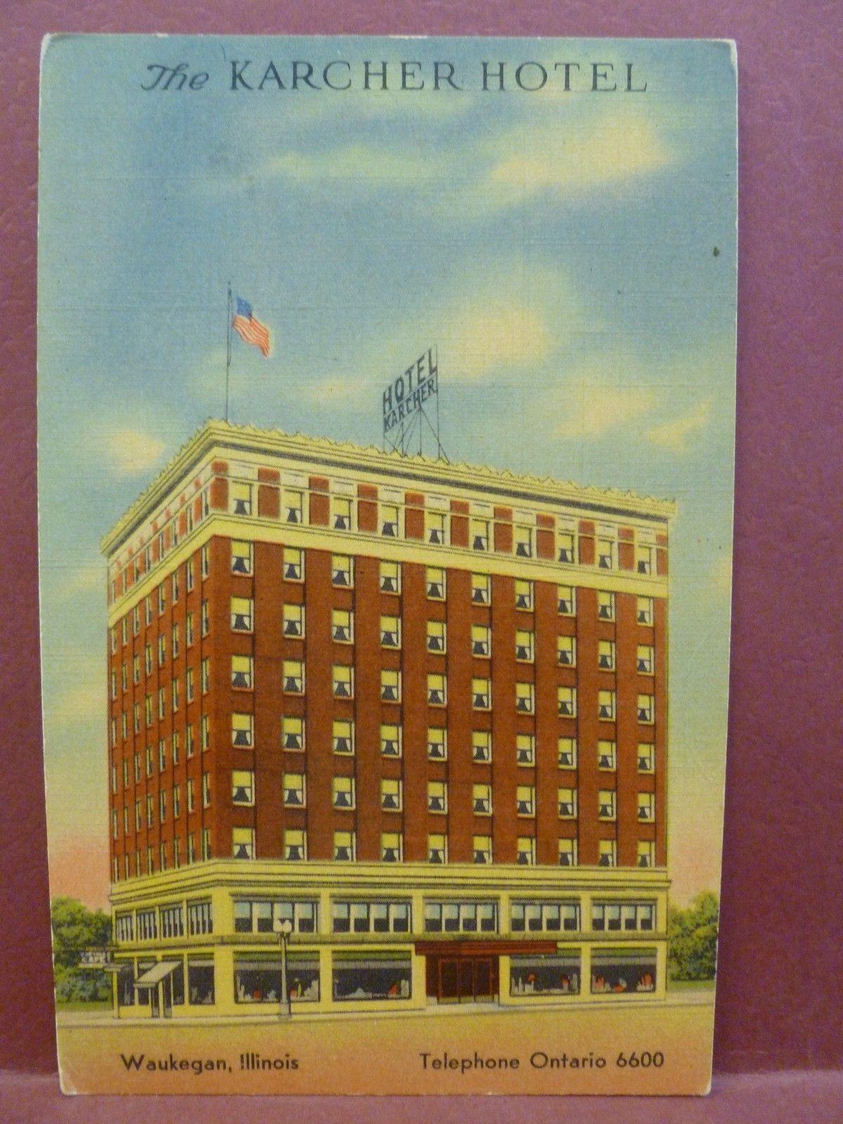 Old Postcard Il Waukegan The Karcher Hotel Ebay
