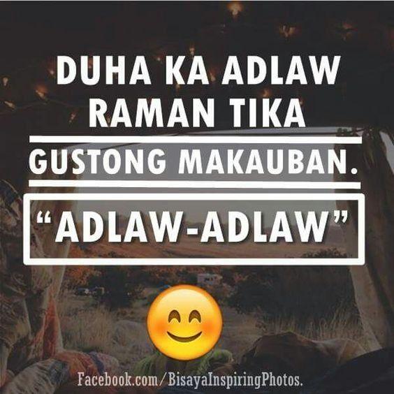 Pin by re on Bisaya | Bisaya quotes, Tagalog quotes hugot ...