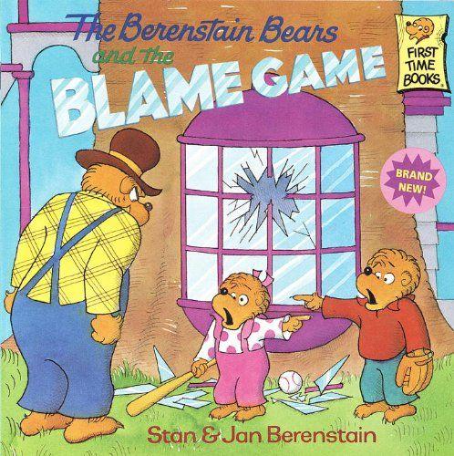 The Berenstain Bears And The Blame Game (Turtleback School