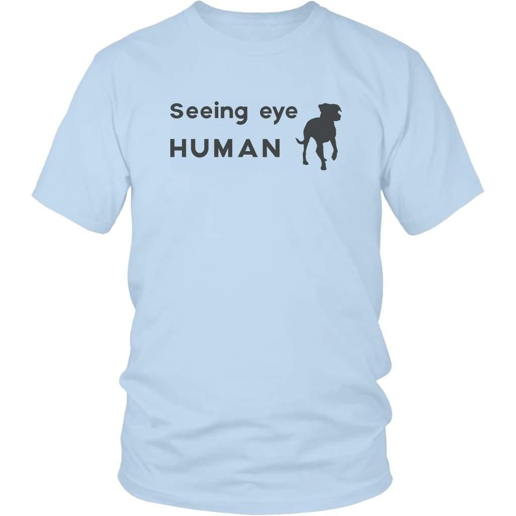 Seeing Eye Human Shirt