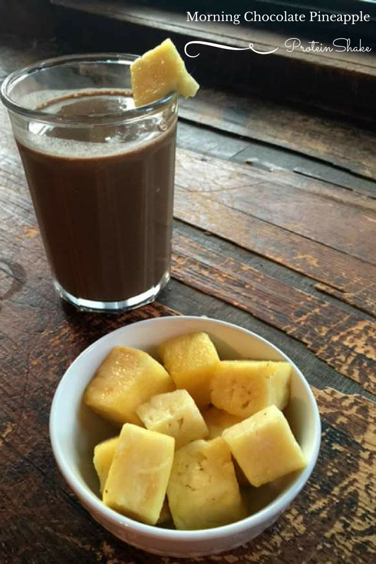 Morning Chocolate Pineapple Protein Shake | Recipe | Healthy ...
