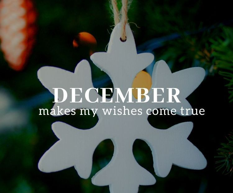December make my wishes | Wish, Inspirational quotes ...