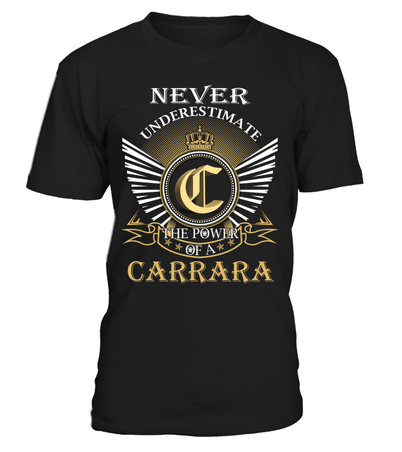 Never Underestimate the Power of a CARRARA