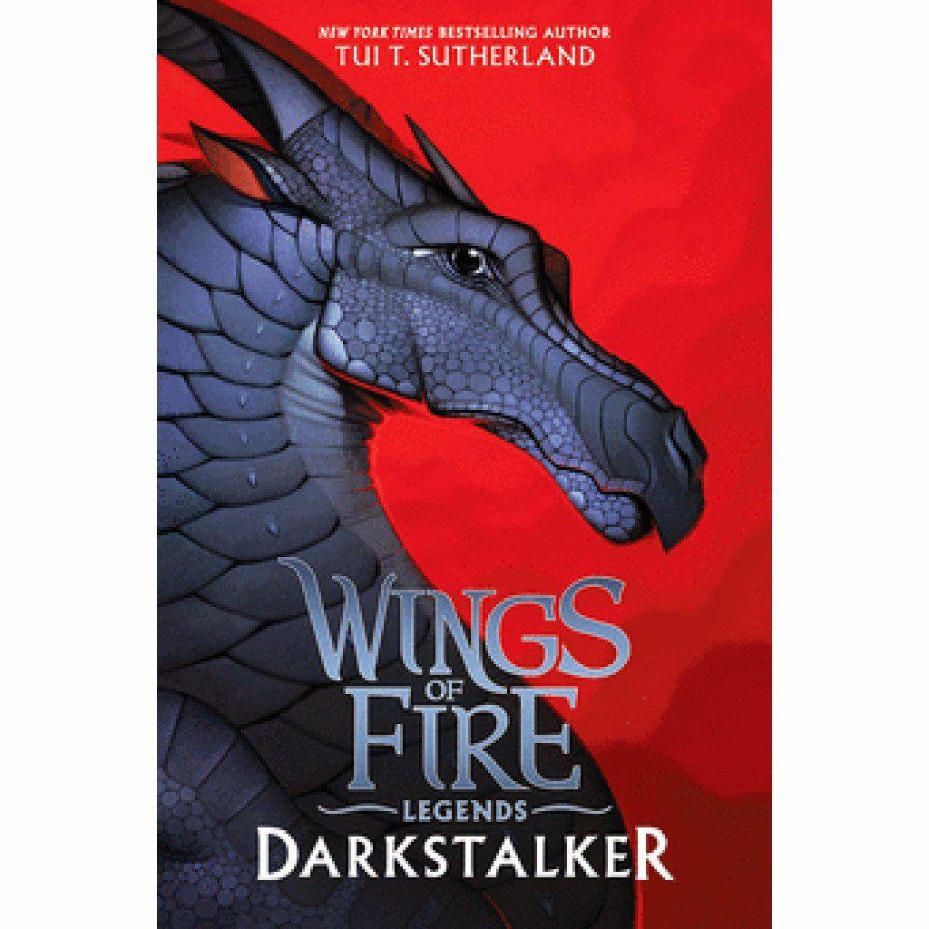 Wings Of Fire Legends Darkstalker Hardcover Wings Of Fire Wings Of Fire Dragons Wings Of Fire Quiz