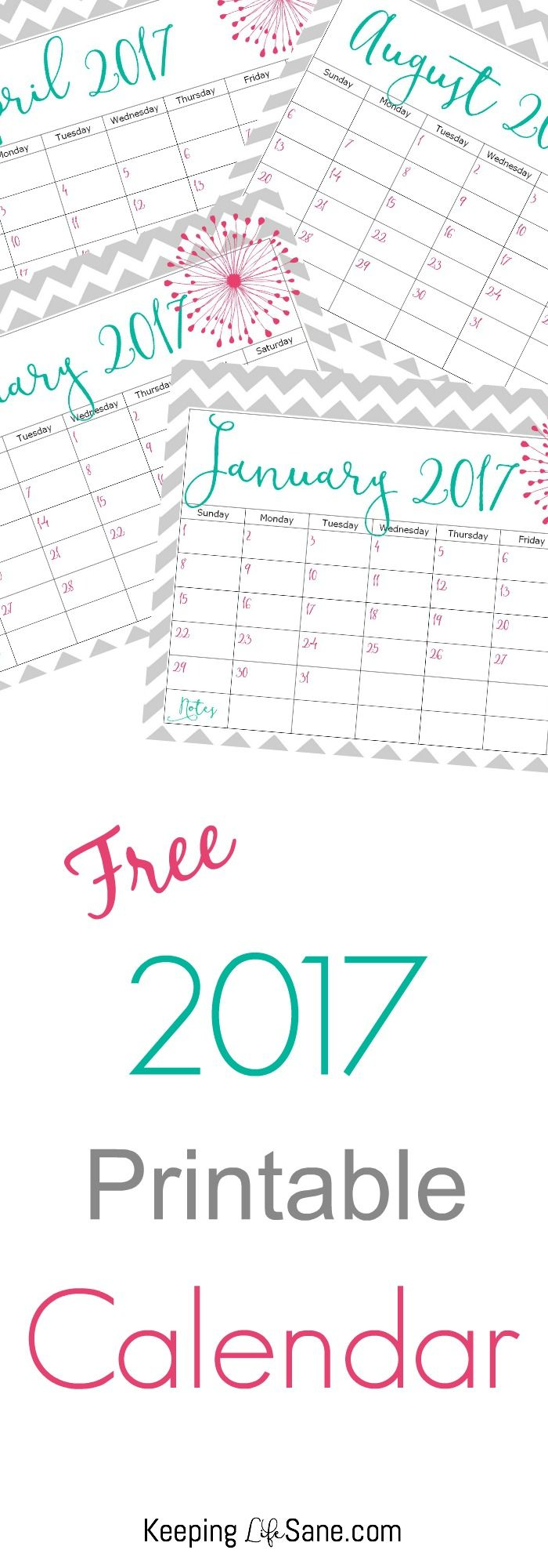 free 2017 printable calendar | keeping life sane- top posts