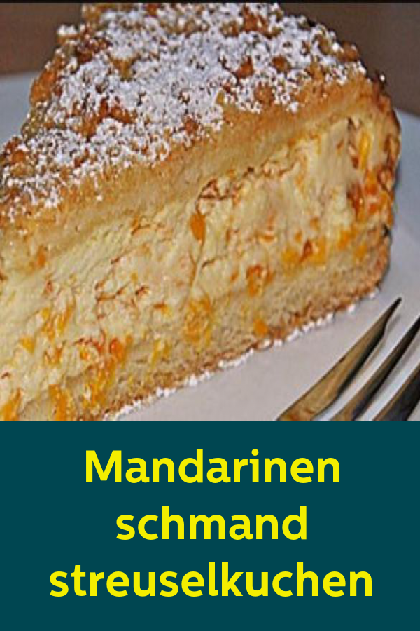 Mandarinen Schmand Streuselkuchen Nutella Recipes Crumble Cake Recipe Streusel Cake