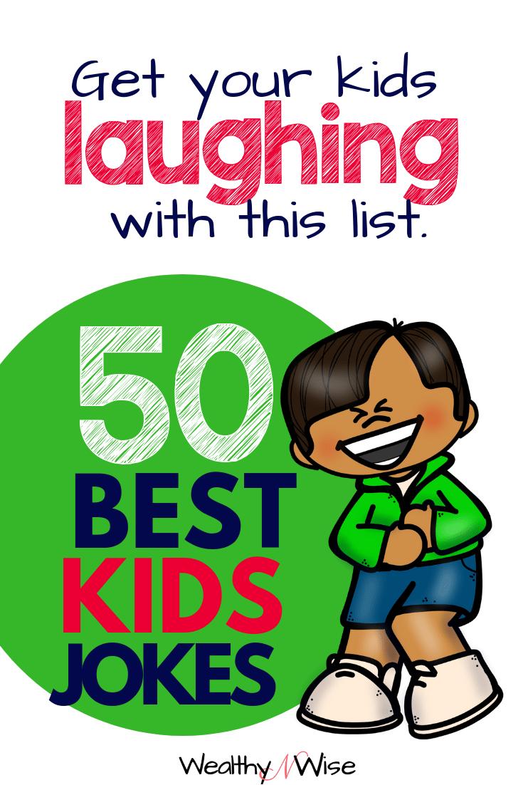50 Of The Best Jokes For Kids Funny Jokes For Kids Jokes For Kids Best Kid Jokes