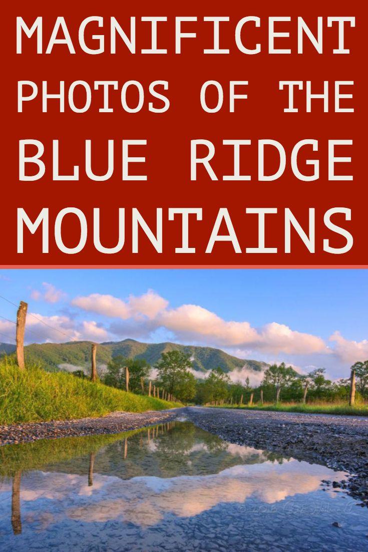 A Photographer's Journey Through The Blue Ridge Mountains