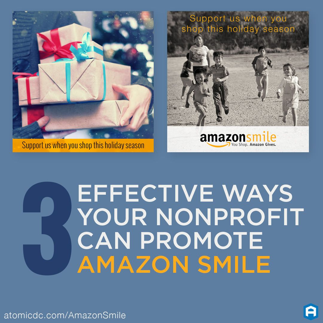 3 Effective Ways Your Nonprofit Can Promote Amazonsmile Https