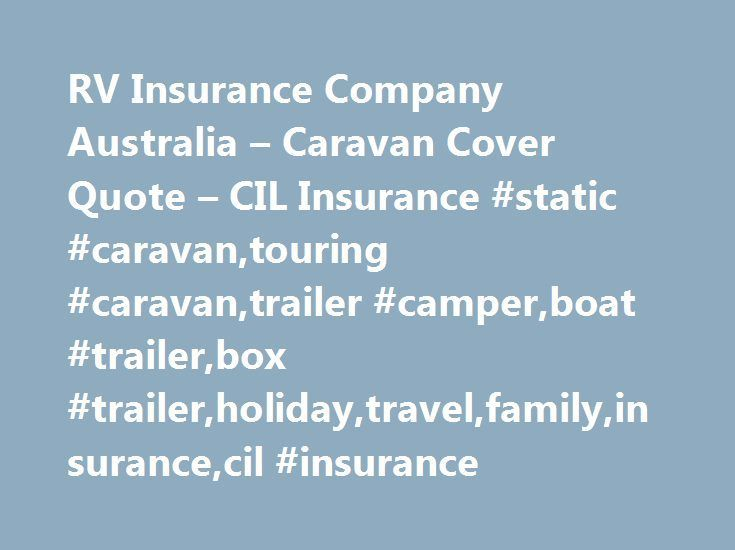 Rv Insurance Quote Endearing Rv Insurance Company Australia  Caravan Cover Quote  Cil Insurance