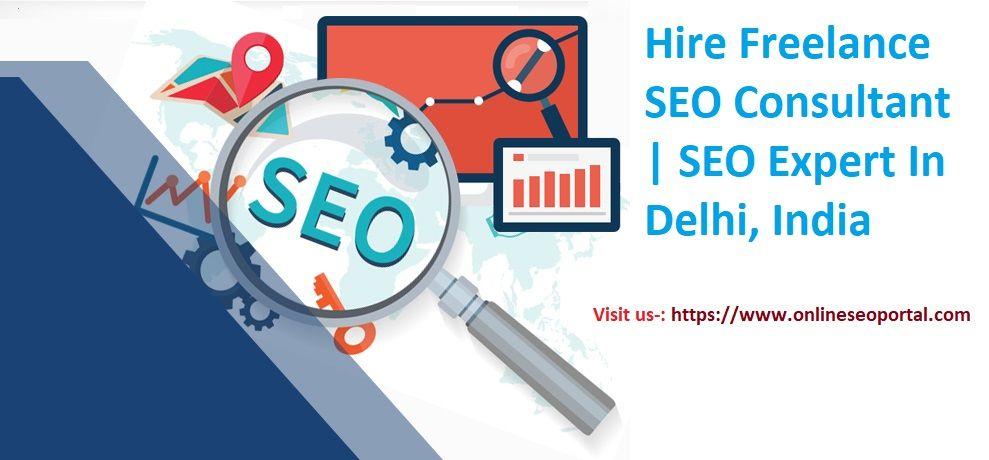 Hire Freelance SEO Consultant SEO Expert In Delhi, India