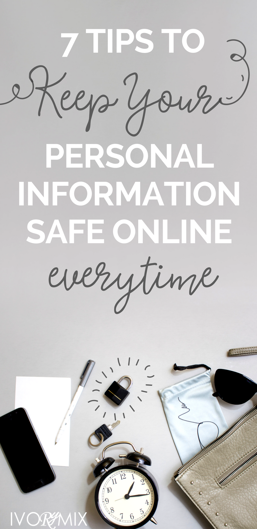 7 Tips To Keep Your Personal Information Safe Online