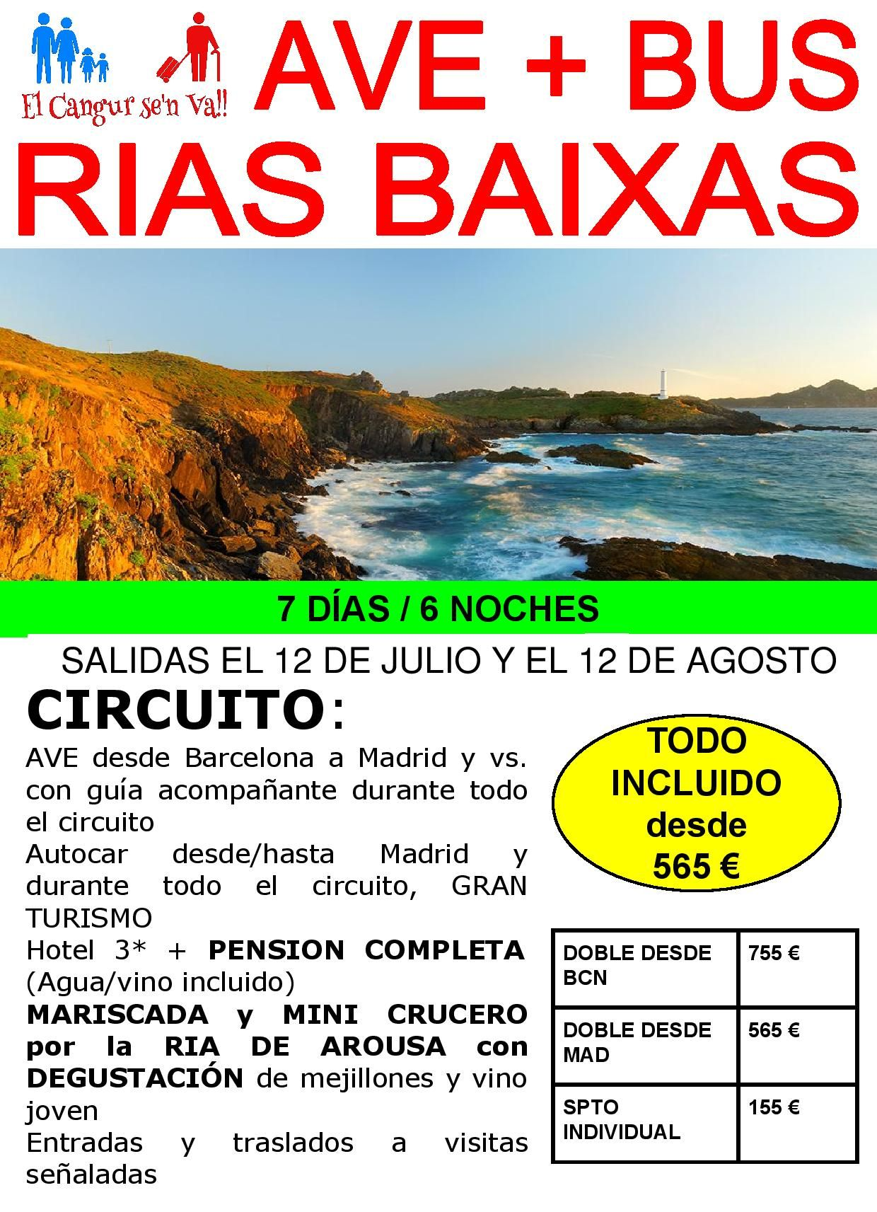 Rias Baixas Gallegas Circuito TODO INCLUIDO, con MARISCADA y CRUCERO