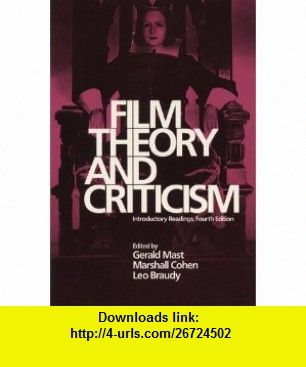 Film Theory And Criticism Introductory Readings 9780195063981 Gerald Mast Marshall Cohen Leo Braudy Isbn 10 0195063988 Isbn 13 Film Theory Ebook Film