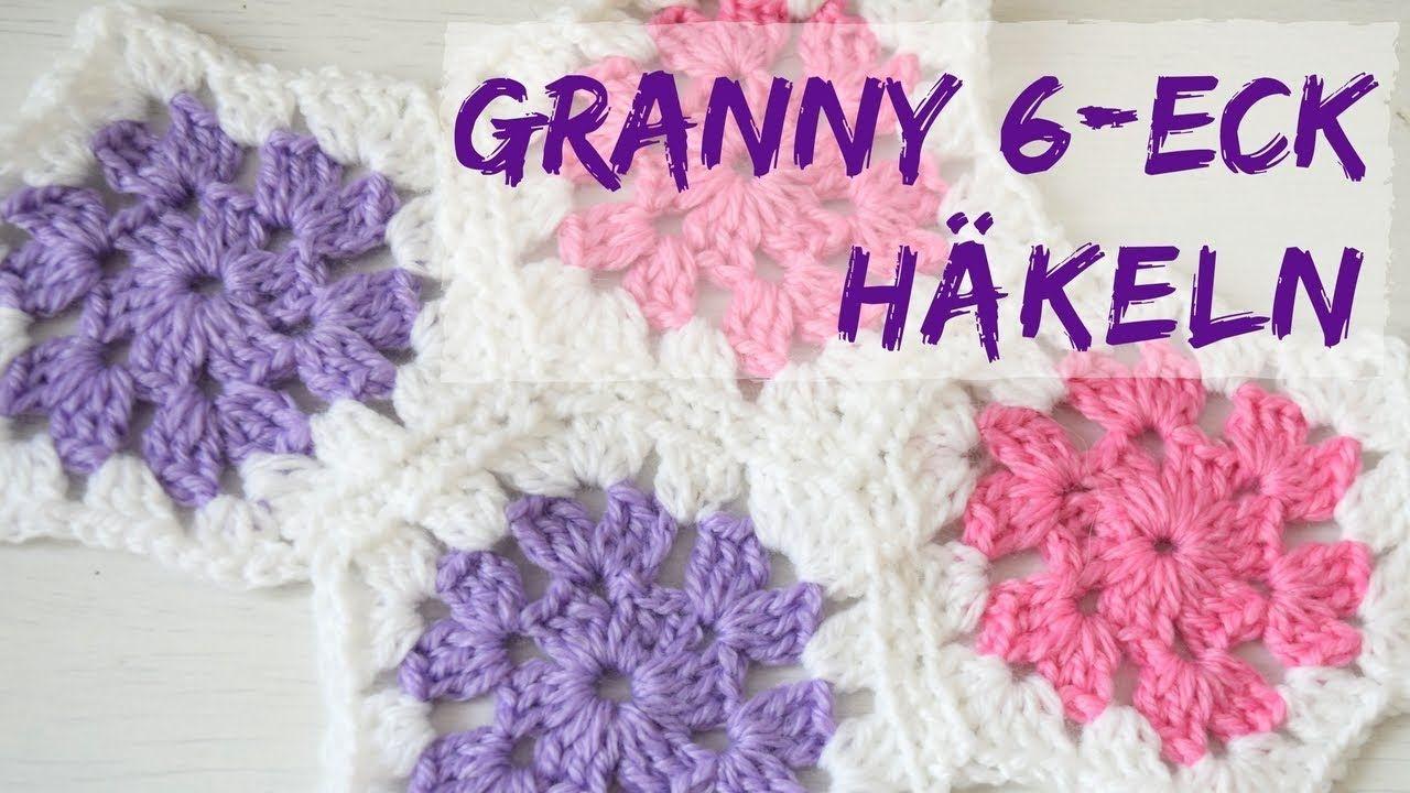 GRANNY SECHSECK häkeln | Muster für Granny Decken - YouTube | Häkeln ...